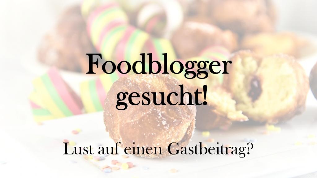 Foodblogger gesucht